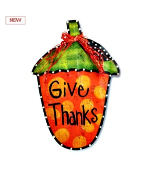Give Thanks Acorn Door Hanger **NEW ITEM**NOW AVAILABLE