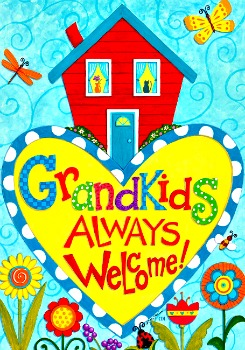 Grandkids Always Welcome Mini Flag **SOLD OUT**