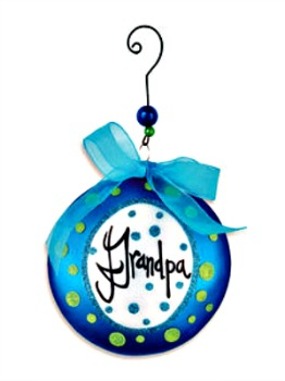 Grandpa Message Disk Ornament **SOLD OUT**
