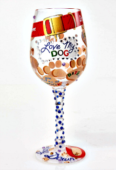 Love My Dog Wine Glass **NEW - NOW AVAILABLE**