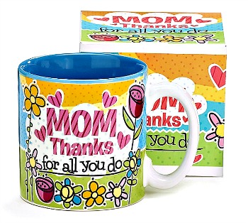 Mom Thanks Mug by Burton & Burton