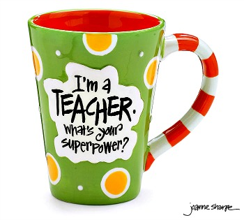 Teacher SuperPower Mug by Burton & Burton