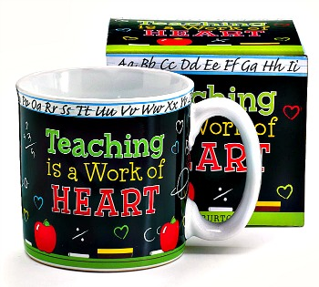 Teaching is a Work of Heart Mug **SOLD OUT**