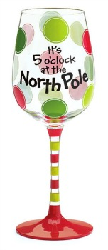 It's 5 O'Clock at the North Pole Christmas Wine Glass **SOLD OUT**