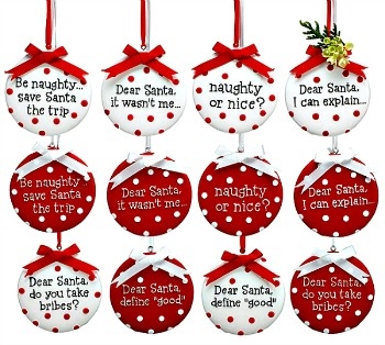 Dear Santa Naughty or Nice Message Christmas Ornaments **SOLD OUT**