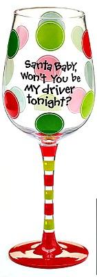 Santa Baby Be My Driver Tonight Wine Glass