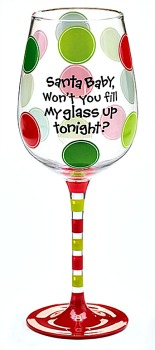 Santa Baby Fill My Wine Glass
