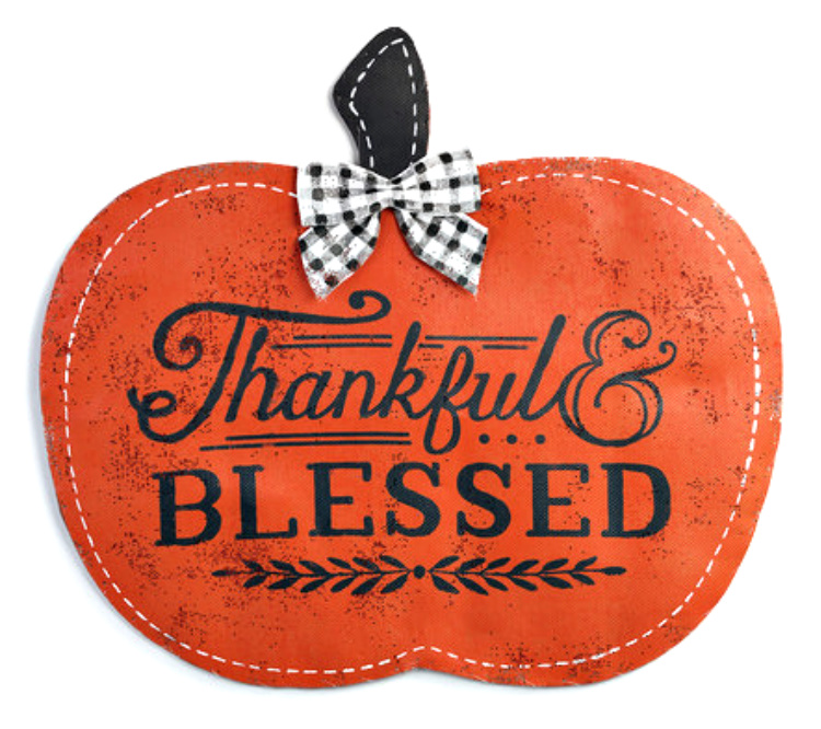 Thankful and Blessed Pumpkin Door Hanger **NEW - NOW AVAILABLE**