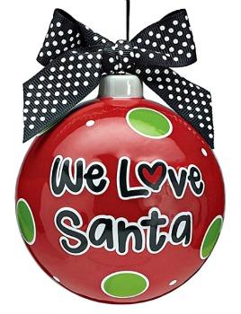 \We Love Santa\ Ceramic Ornament